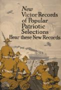 New Victor records of popular patriotic selections--Hear these new records. Vintage American WW1 Poster.
